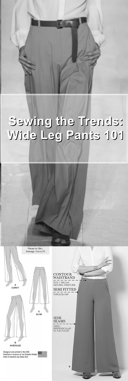 Sewing the trends: Wide Leg Pants 101