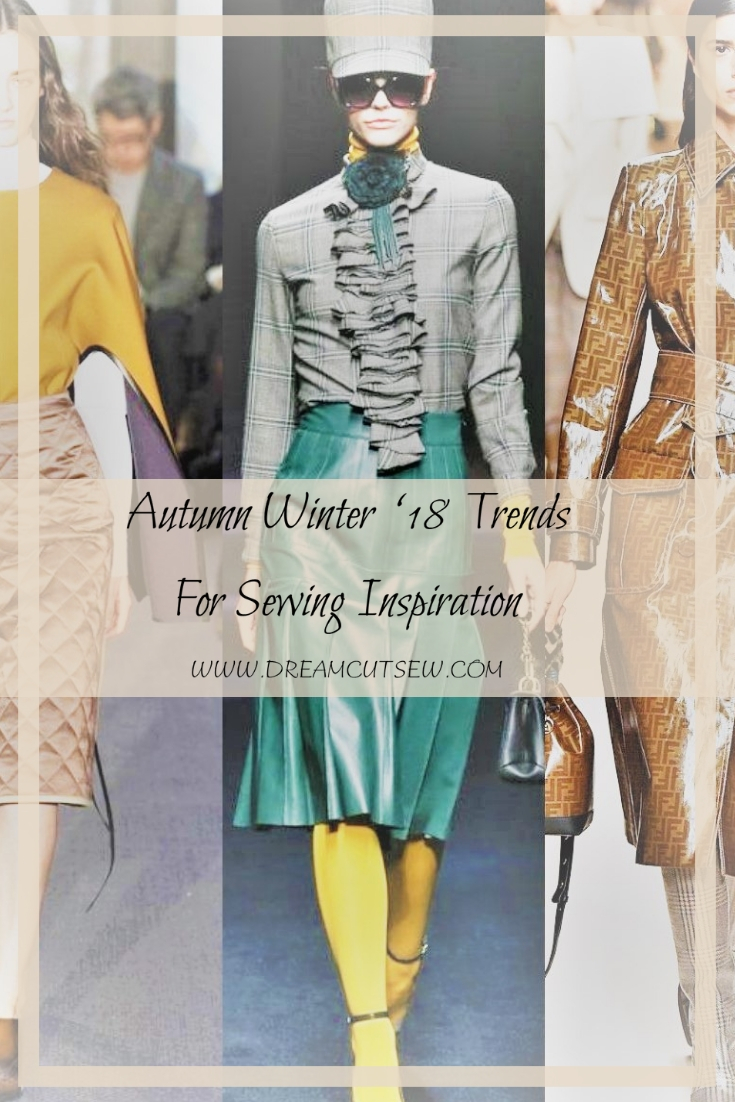 Autumn Winter '18 Trends To Inspire Your Sewing